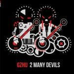 GZHU: 2 Many Devils sparker grum punk røv!