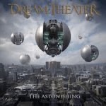 Dream Theater: The Astonishing.
